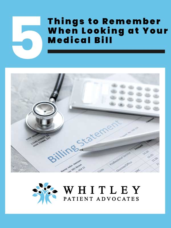 5 Things to Remember When Looking at Your Medical Bill